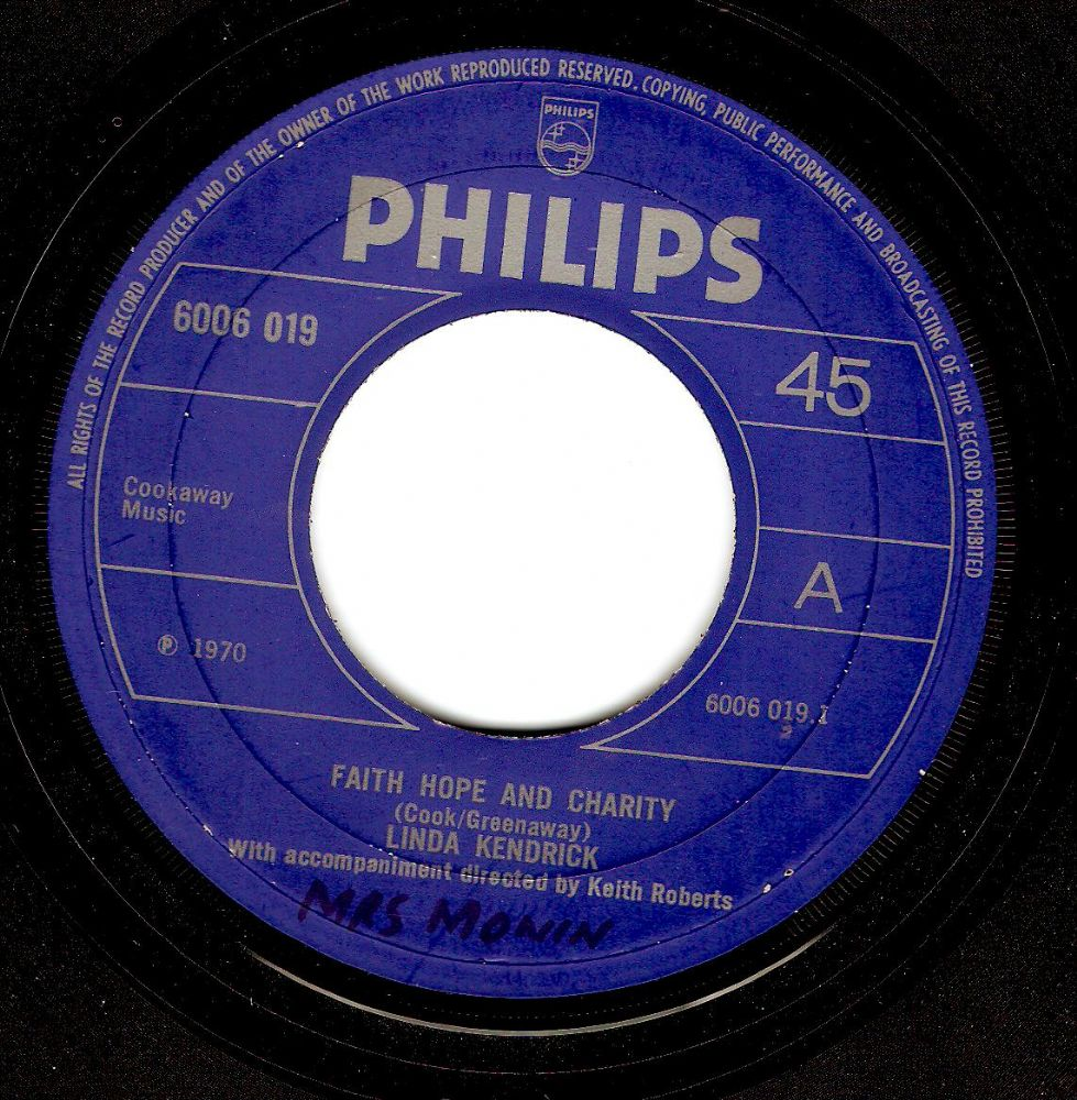 LINDA KENDRICK Faith Hope And Charity Vinyl Record 7 Inch Philips 1970